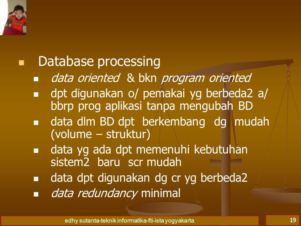 Database processing data oriented & bkn program oriented