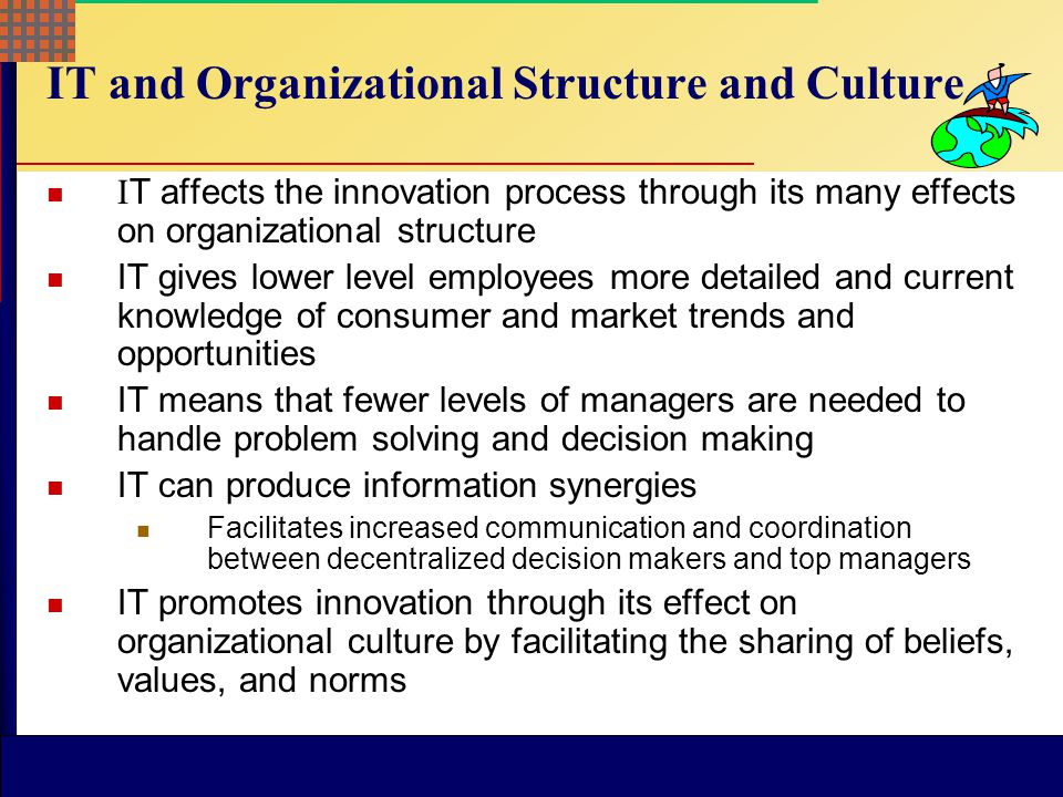 IT and Organizational Structure and Culture