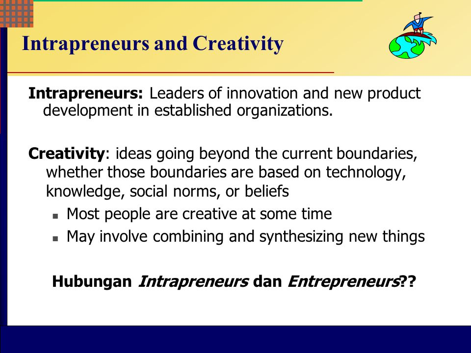 Intrapreneurs and Creativity