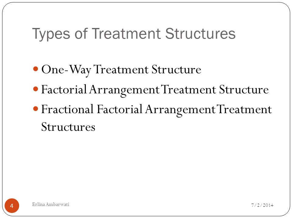 Types of Treatment Structures