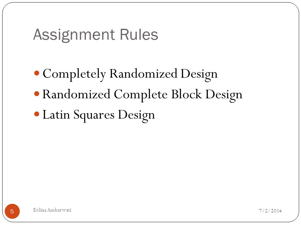 Assignment Rules Completely Randomized Design