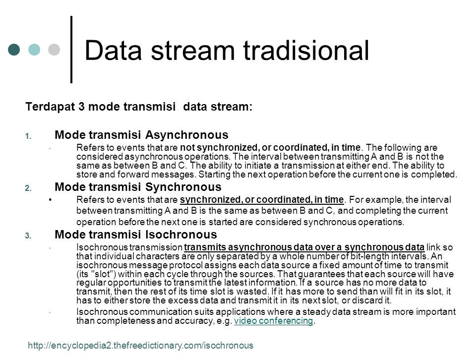 Data stream tradisional