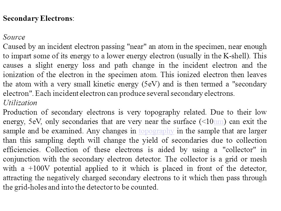 Secondary Electrons: Source.