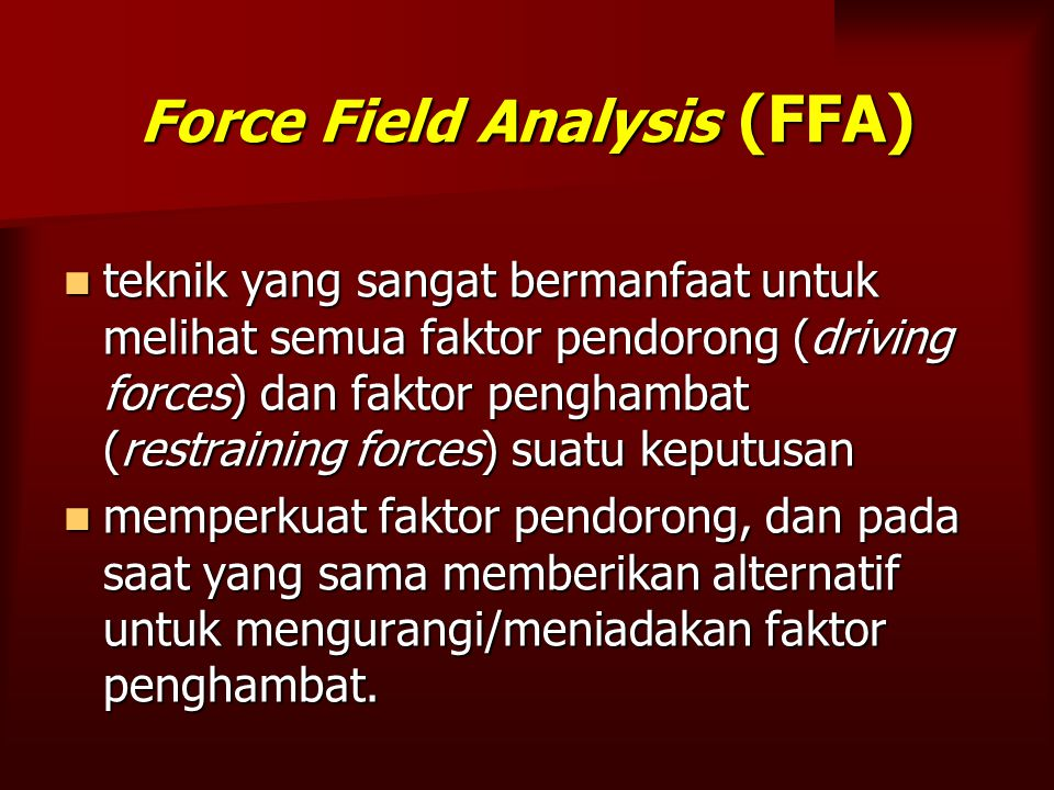 Force Field Analysis (FFA)