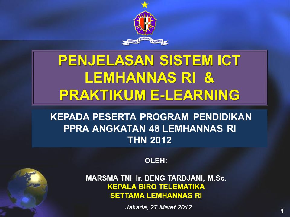 PENJELASAN SISTEM ICT LEMHANNAS RI & PRAKTIKUM E-LEARNING