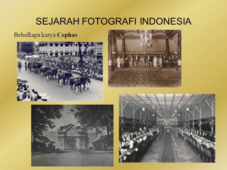 SEJARAH FOTOGRAFI INDONESIA