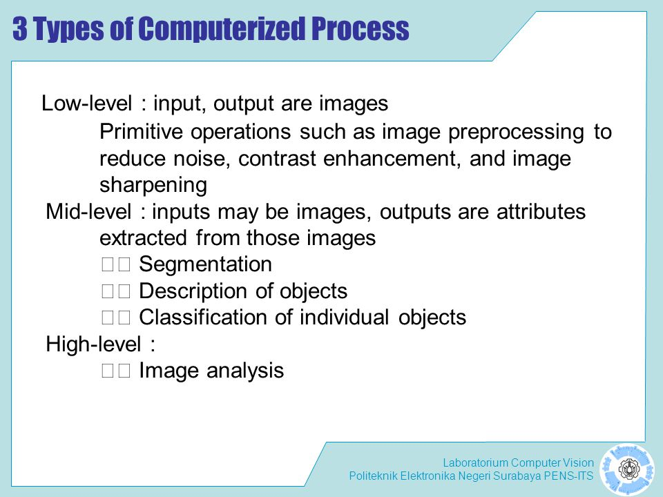 3 Types of Computerized Process