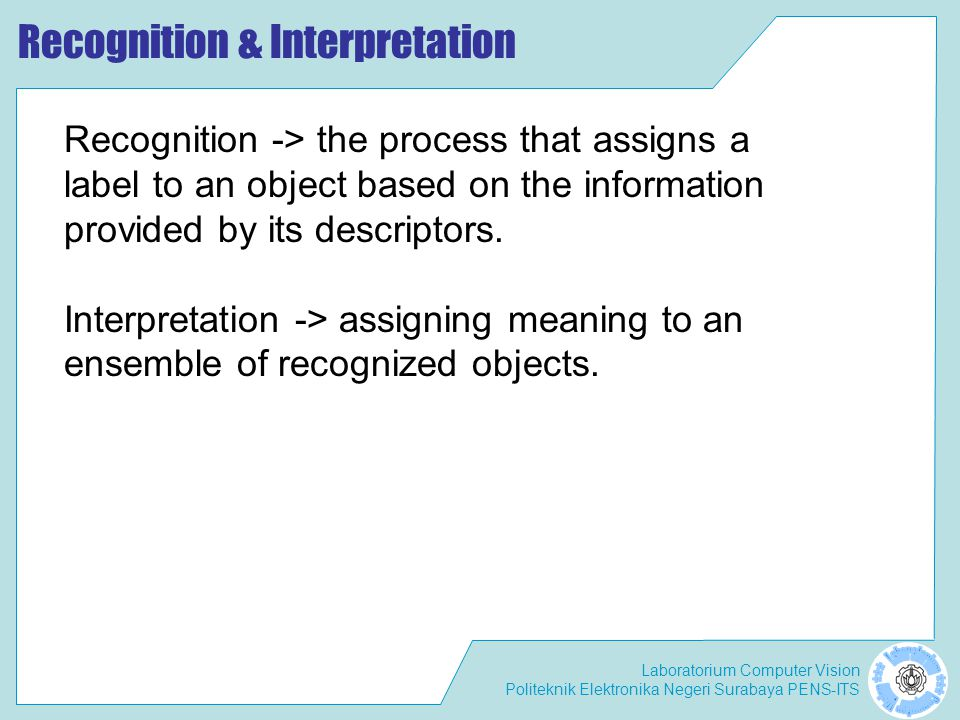 Recognition & Interpretation