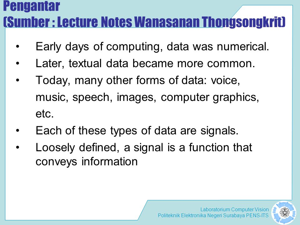 Pengantar (Sumber : Lecture Notes Wanasanan Thongsongkrit)