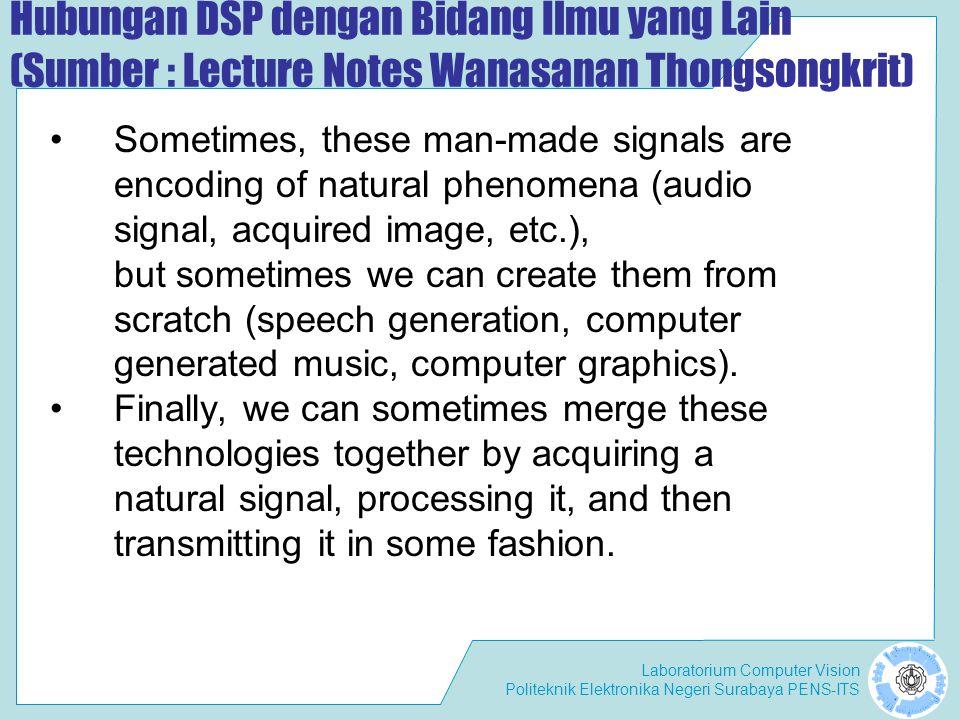Hubungan DSP dengan Bidang Ilmu yang Lain (Sumber : Lecture Notes Wanasanan Thongsongkrit)