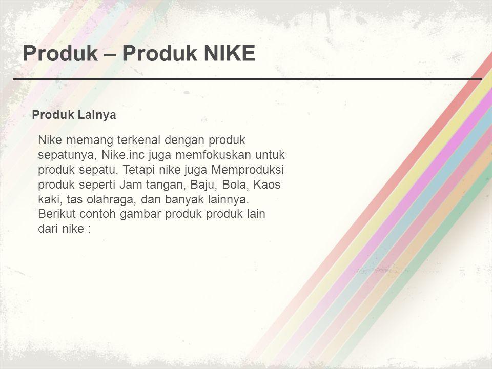 Produk – Produk NIKE Produk Lainya