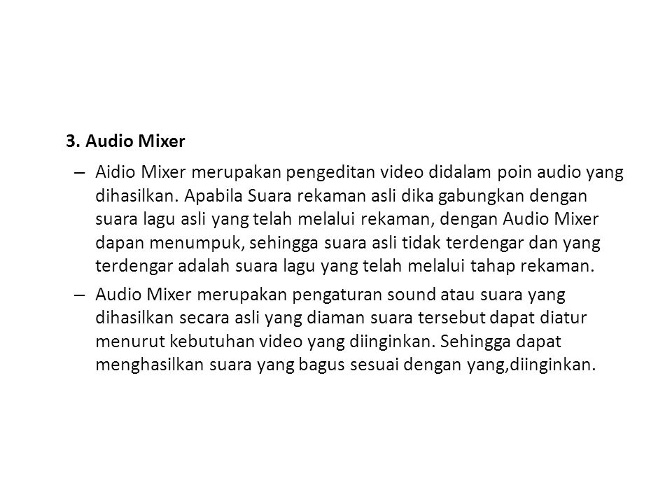 3. Audio Mixer