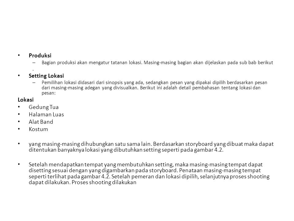 Produksi Setting Lokasi Lokasi Gedung Tua Halaman Luas Alat Band