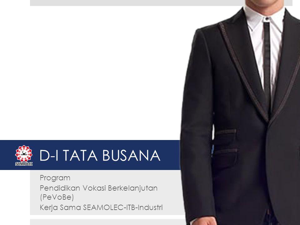 D-I TATA BUSANA Program Pendidikan Vokasi Berkelanjutan (PeVoBe)