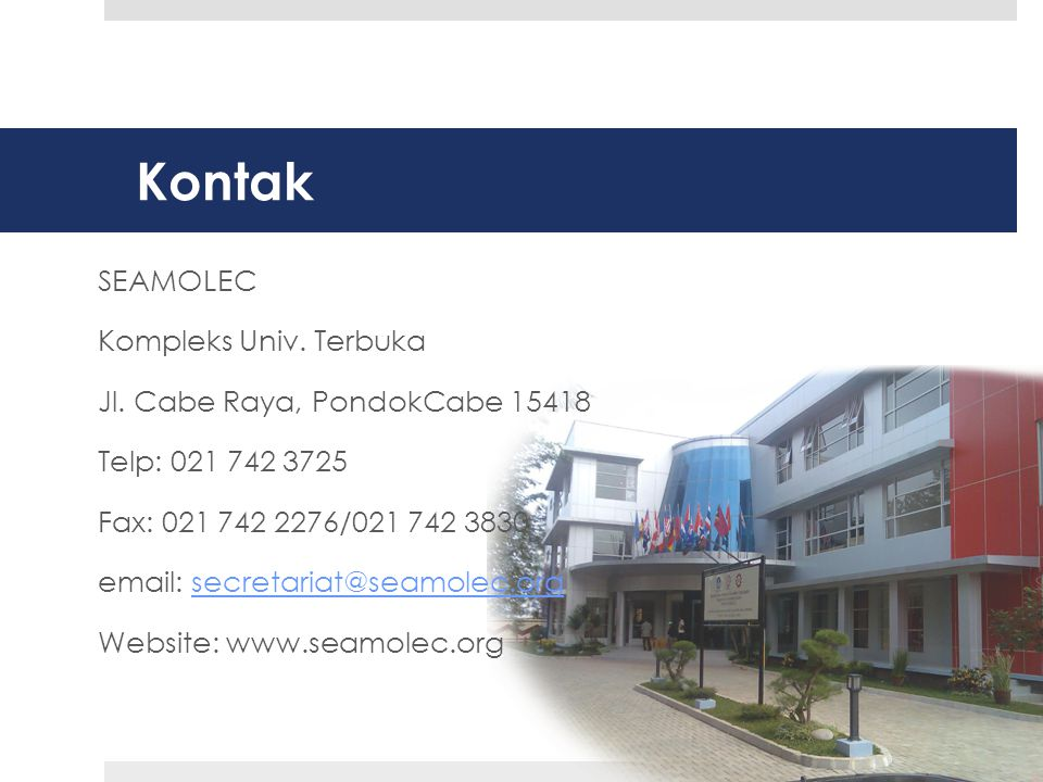 Kontak SEAMOLEC Kompleks Univ. Terbuka Jl. Cabe Raya, PondokCabe 15418