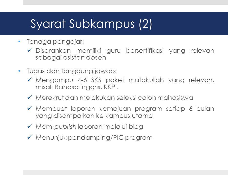 Syarat Subkampus (2) Tenaga pengajar: