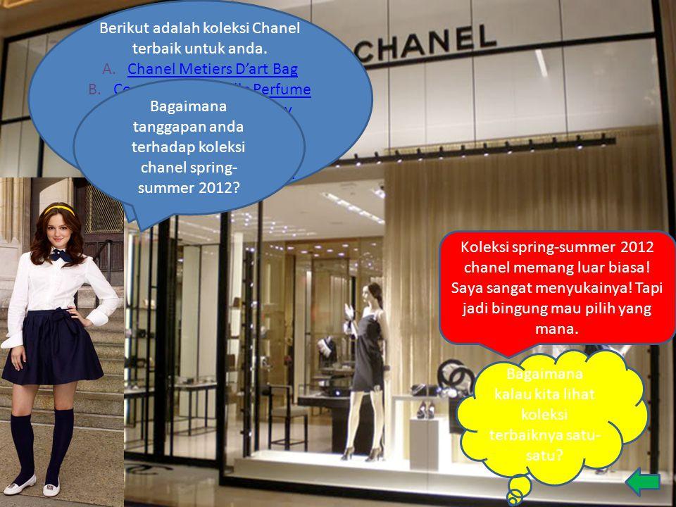 Berikut adalah koleksi Chanel terbaik untuk anda.