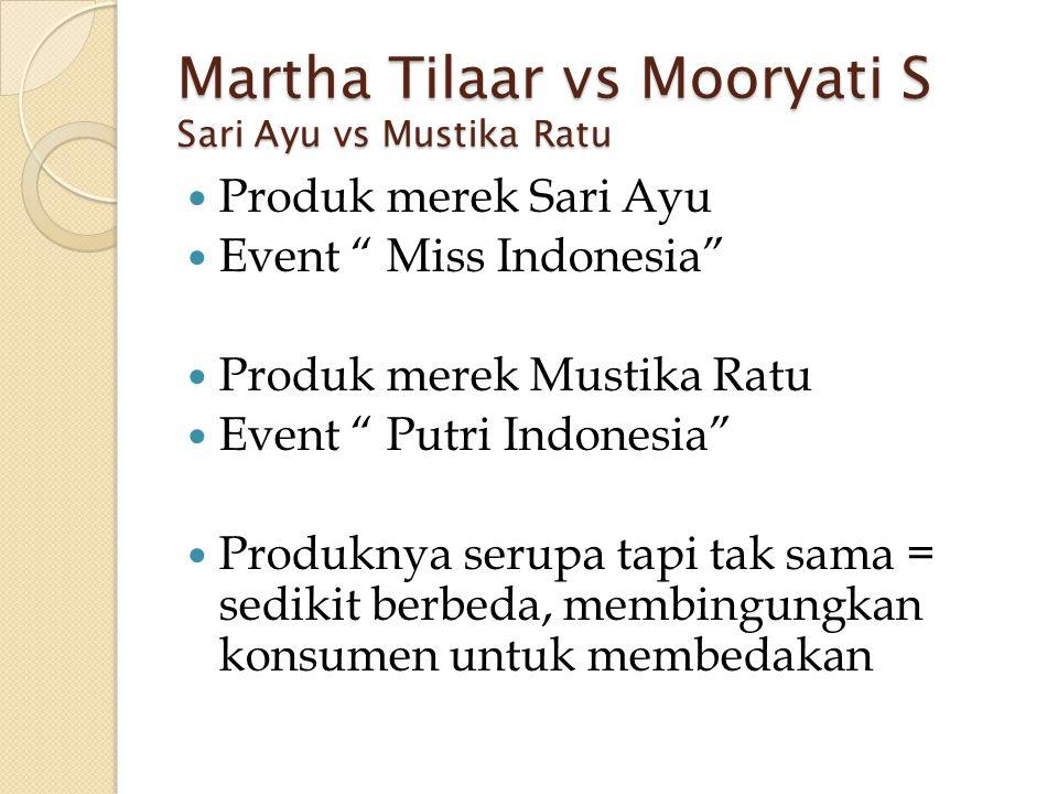 Martha Tilaar vs Mooryati S Sari Ayu vs Mustika Ratu