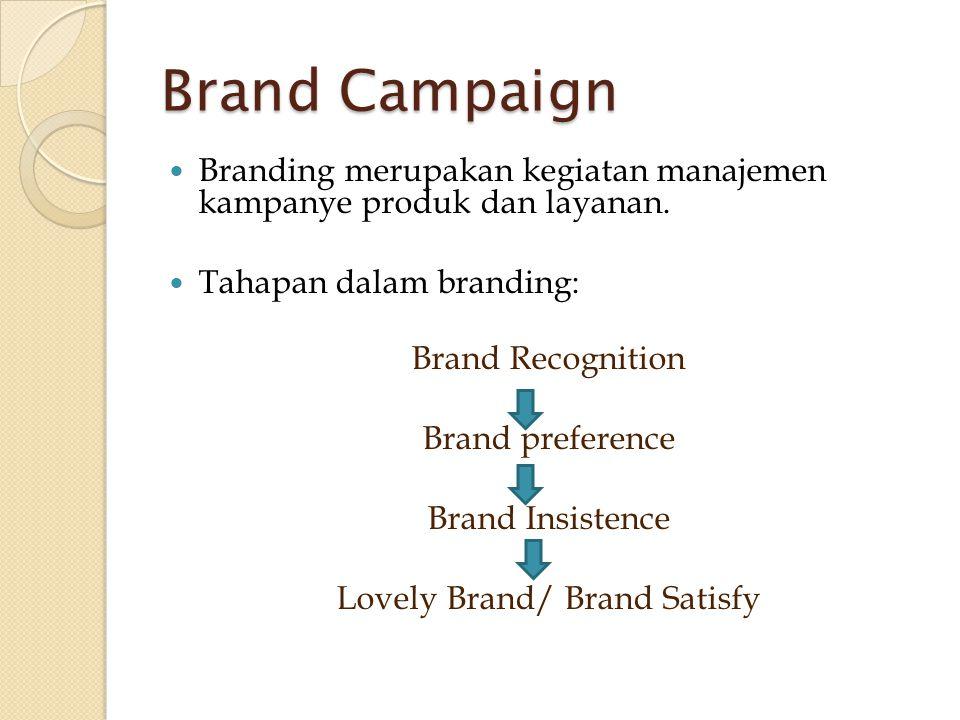 Lovely Brand/ Brand Satisfy