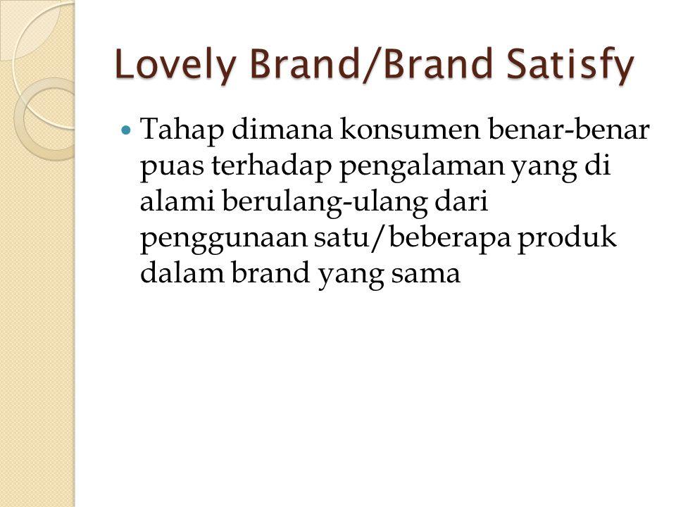 Lovely Brand/Brand Satisfy
