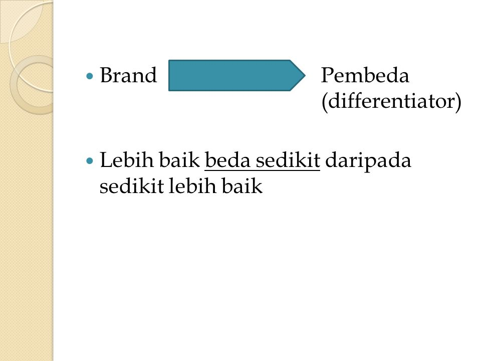 Brand Pembeda (differentiator)