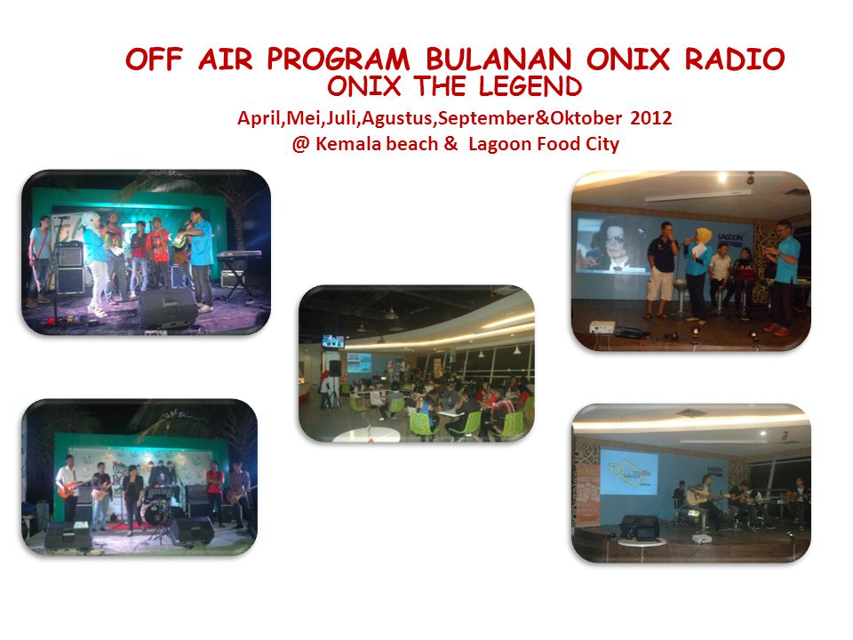 OFF AIR PROGRAM BULANAN ONIX RADIO