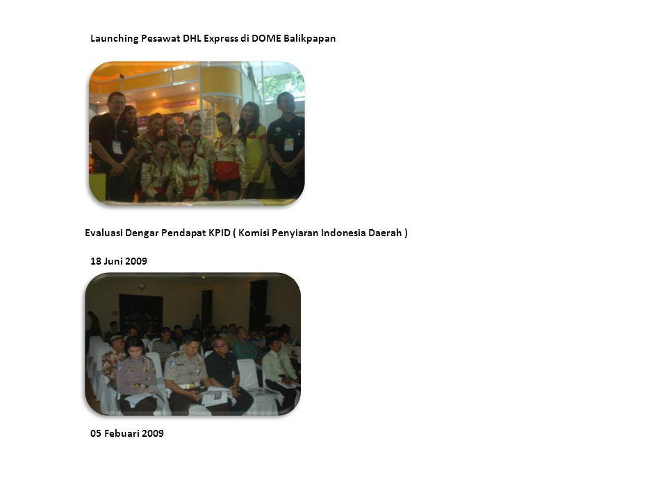 Launching Pesawat DHL Express di DOME Balikpapan