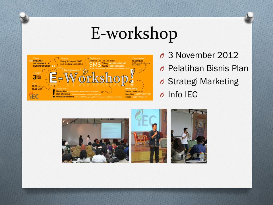 E-workshop 3 November 2012 Pelatihan Bisnis Plan Strategi Marketing