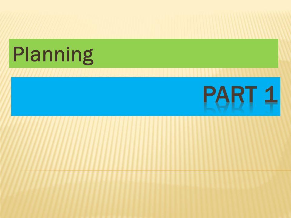 Planning Part 1