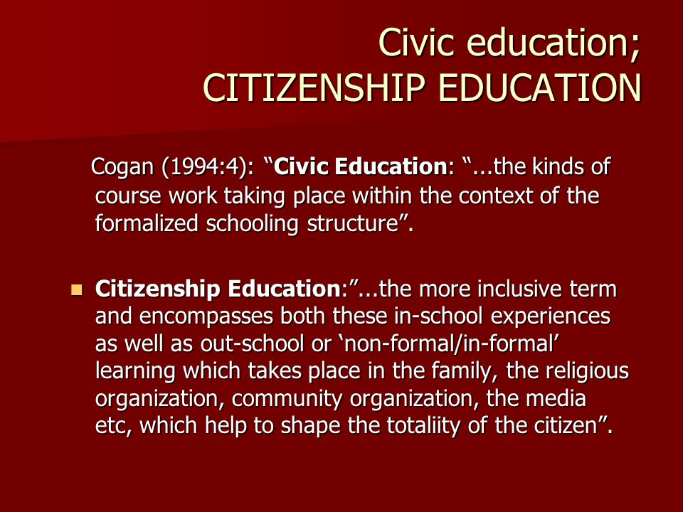 Civic education; CITIZENSHIP EDUCATION