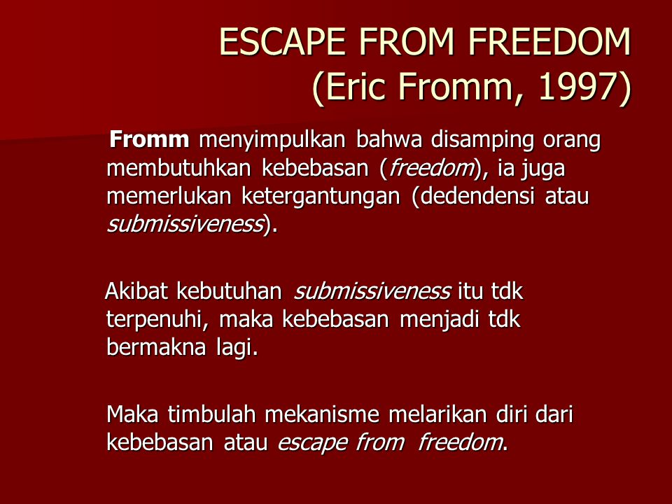 ESCAPE FROM FREEDOM (Eric Fromm, 1997)