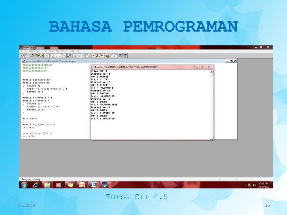 BAHASA PEMROGRAMAN Turbo C++ 4.5 4/3/2017