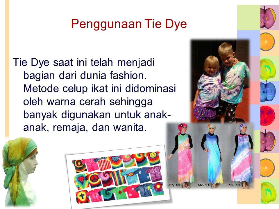 Penggunaan Tie Dye