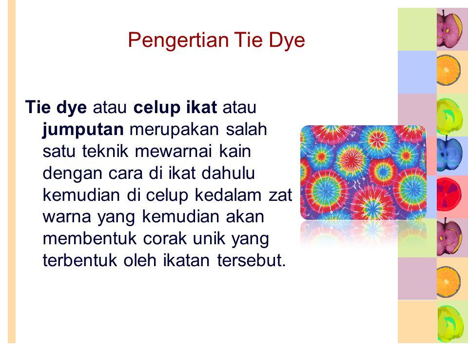 Pengertian Tie Dye