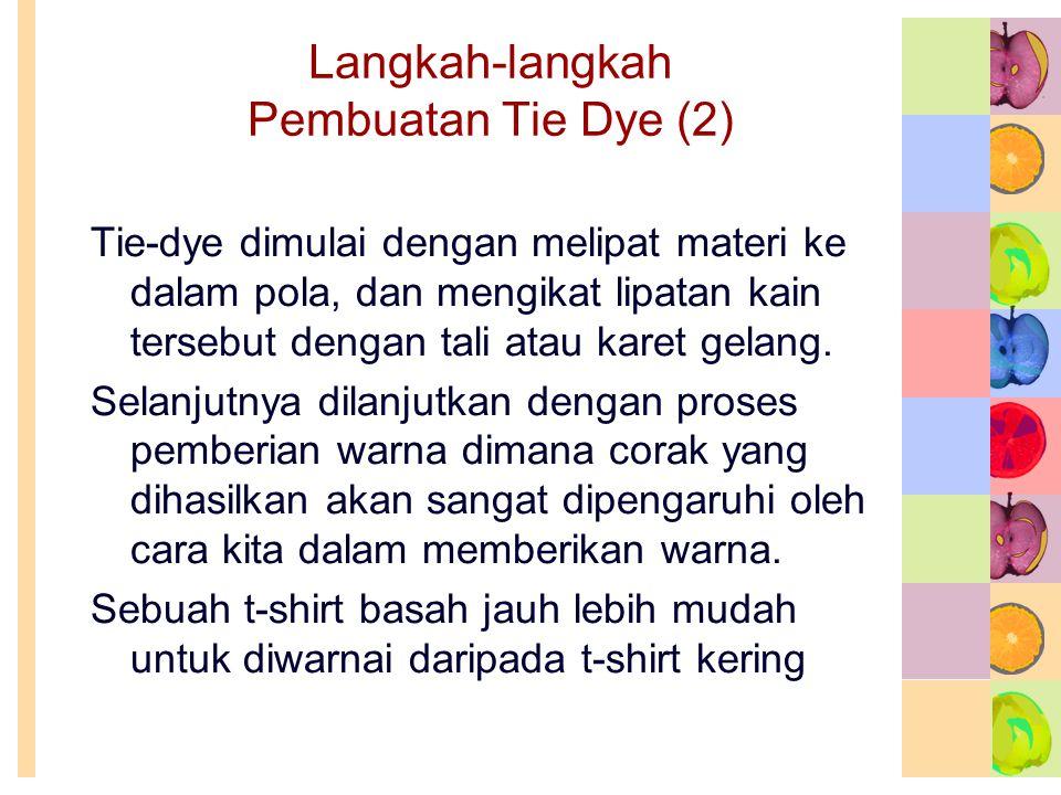 Langkah-langkah Pembuatan Tie Dye (2)