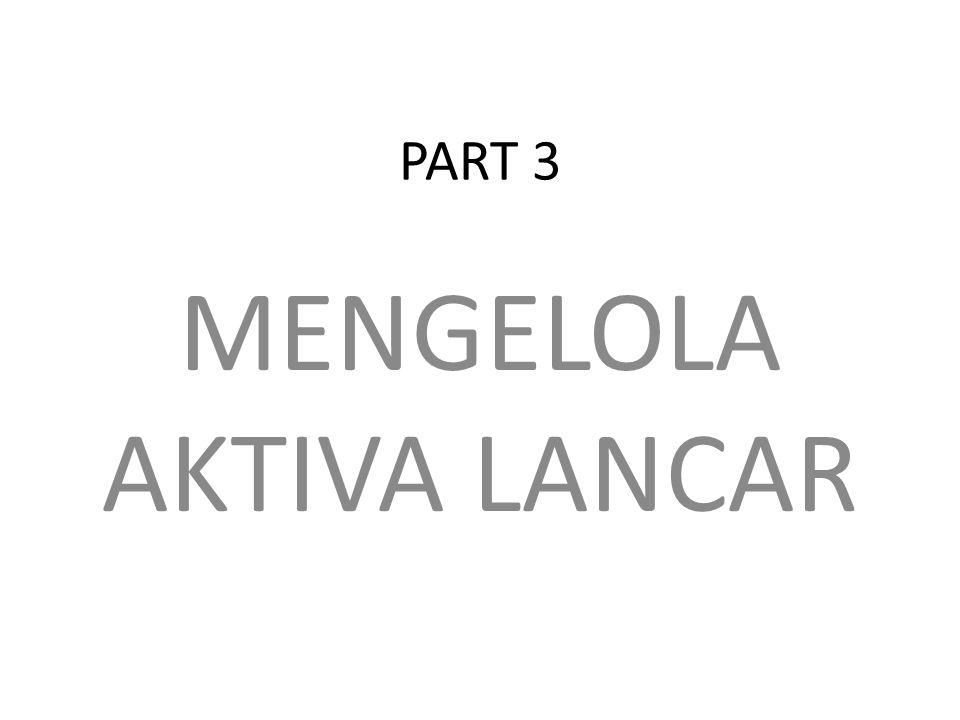 MENGELOLA AKTIVA LANCAR