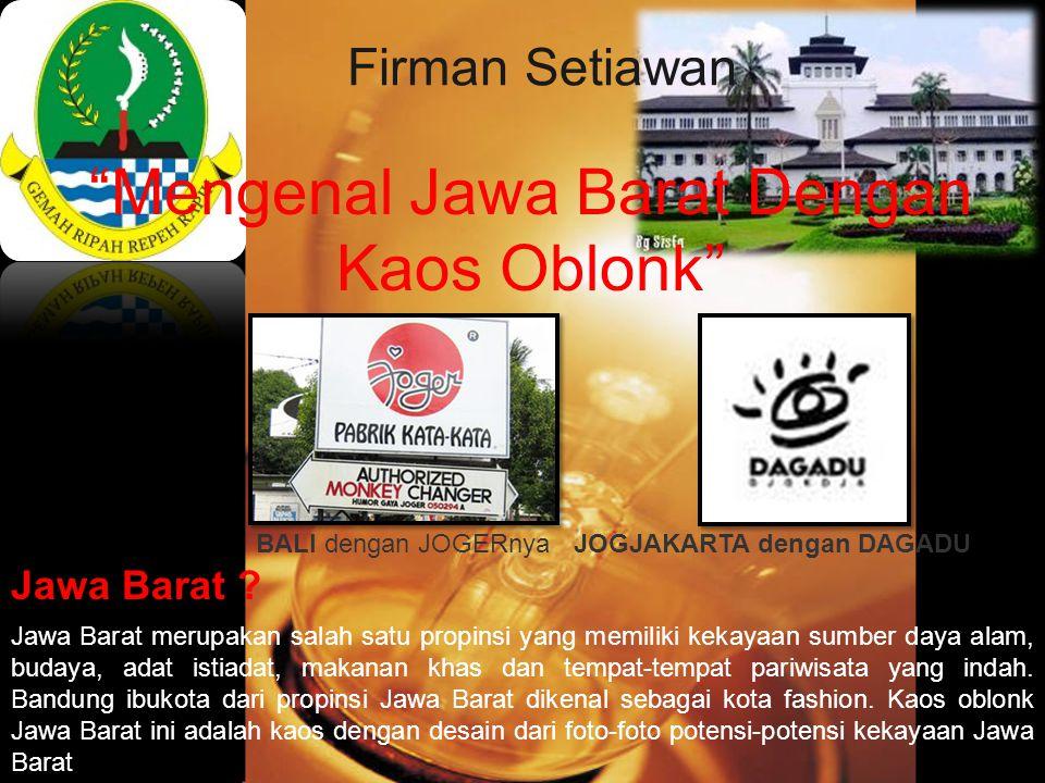 Mengenal Jawa Barat Dengan Kaos Oblonk