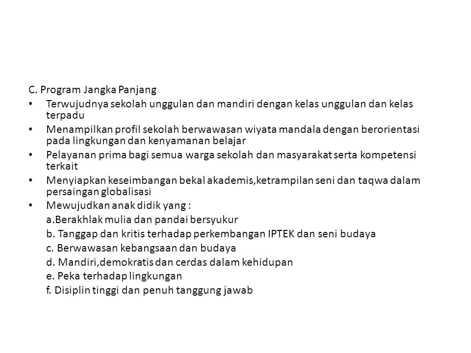 C. Program Jangka Panjang