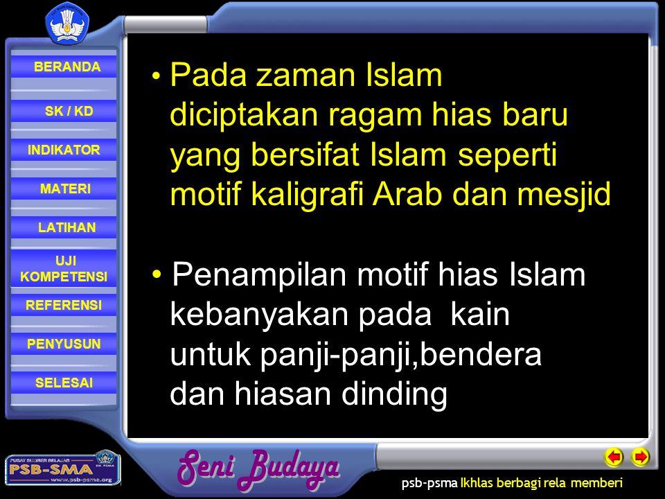 diciptakan ragam hias baru yang bersifat Islam seperti