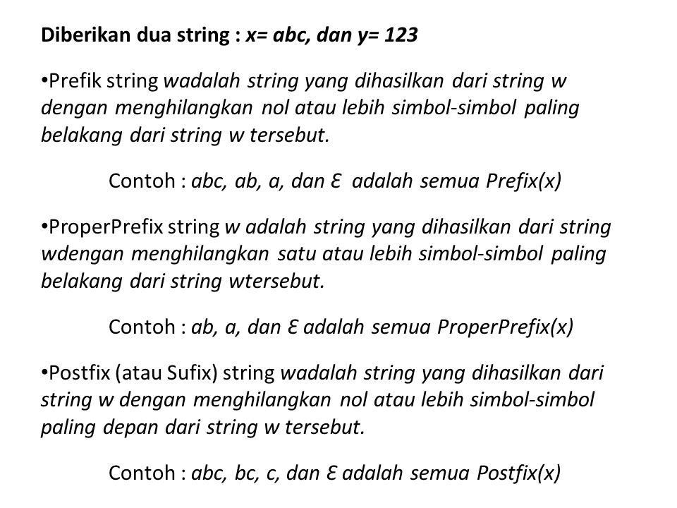 Diberikan dua string : x= abc, dan y= 123