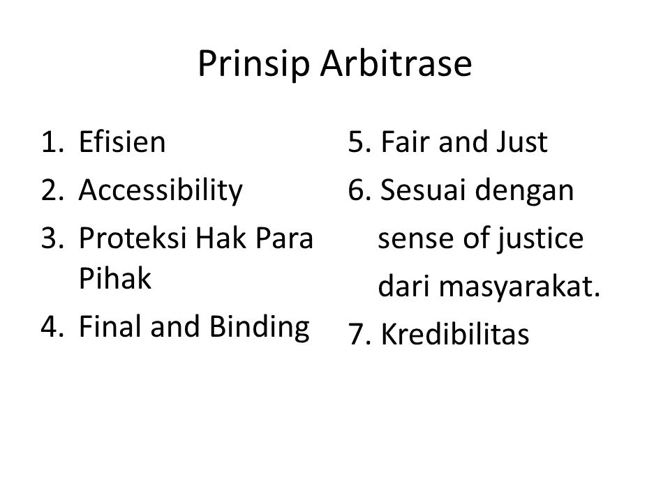 Prinsip Arbitrase Efisien Accessibility Proteksi Hak Para Pihak