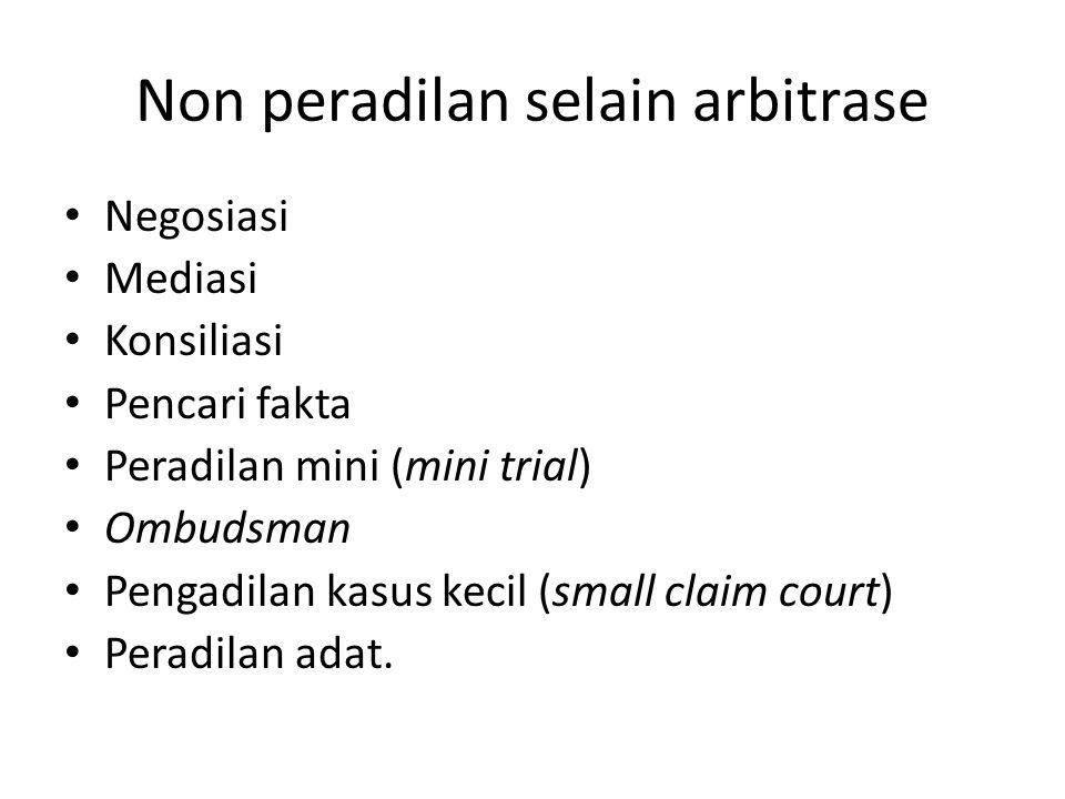 Non peradilan selain arbitrase