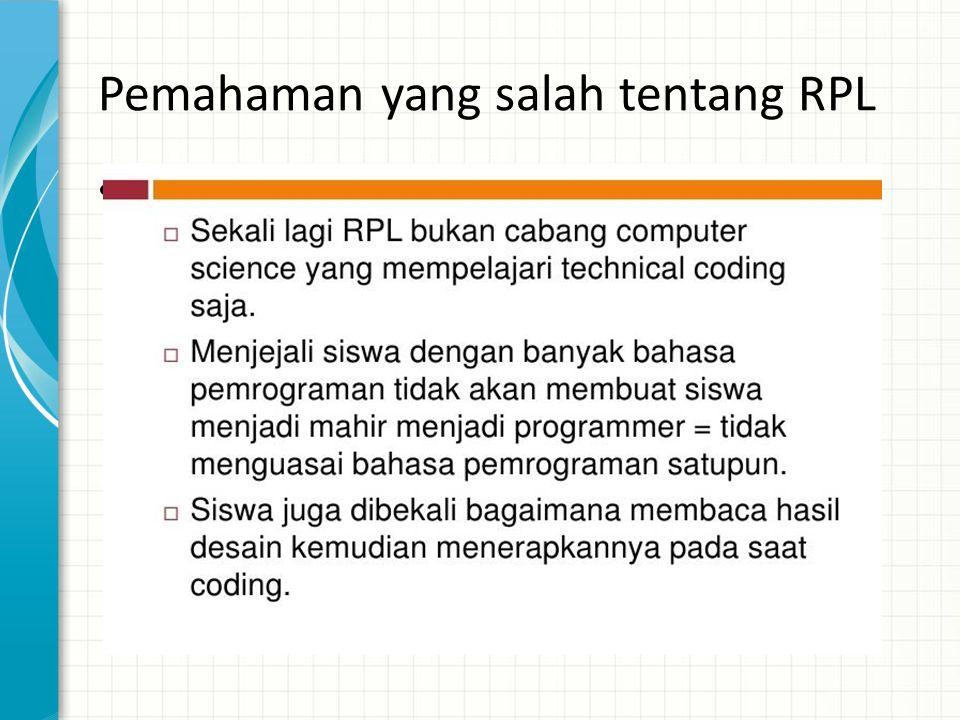 Pemahaman yang salah tentang RPL