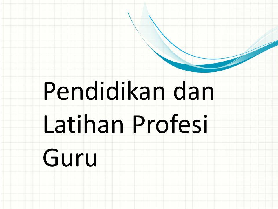 Pendidikan dan Latihan Profesi Guru