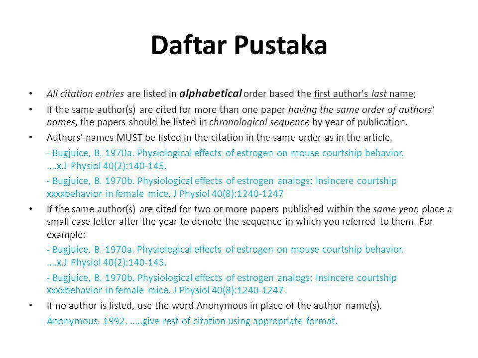 Daftar Pustaka All citation entries are listed in alphabetical order based the first author s last name;