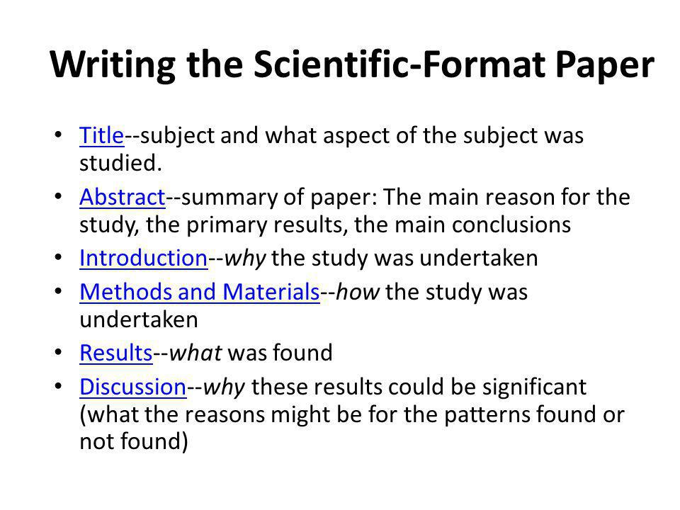 Writing the Scientific-Format Paper