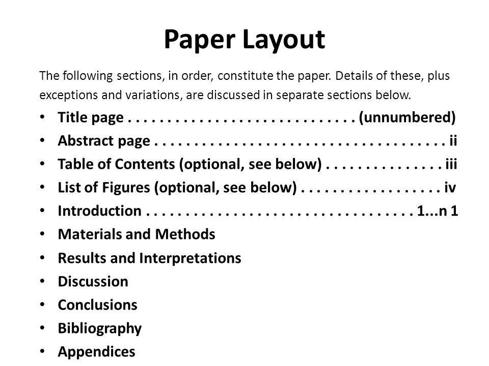 Paper Layout The following sections, in order, constitute the paper. Details of these, plus.