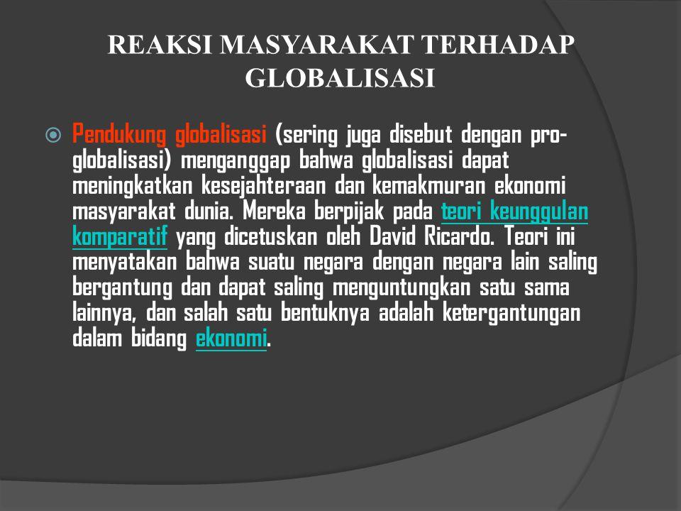 REAKSI MASYARAKAT TERHADAP GLOBALISASI