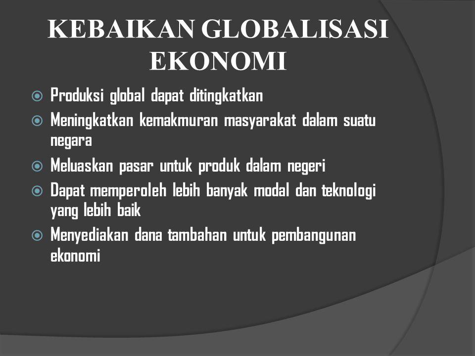 KEBAIKAN GLOBALISASI EKONOMI