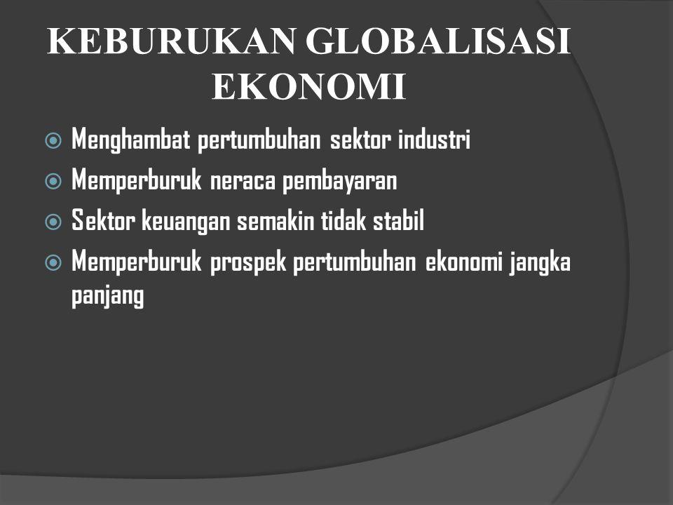 KEBURUKAN GLOBALISASI EKONOMI